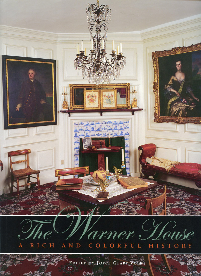 Warner House, A Rich and Colorful History guide book